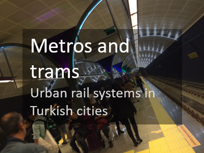 Metros and Trams